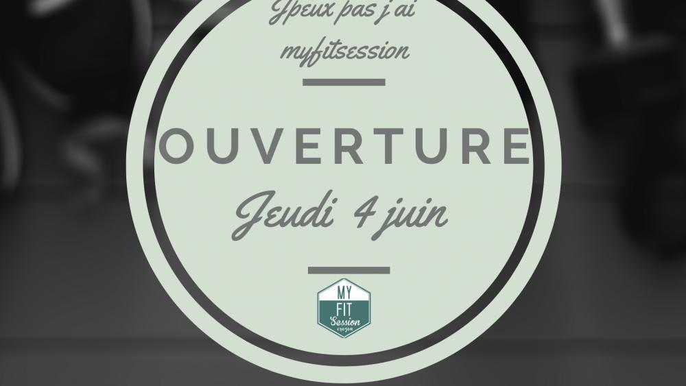 Ouverture Myfitsession 4juin2020